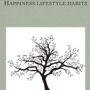 Happiness Lifestyle Habits