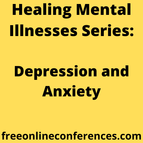 Healing Mental Illnesses: Depression and Anxiety