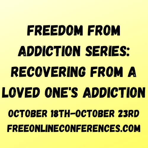 Freedom From Addiction; Recovering From A Loved One's Addiction